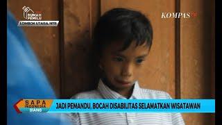 Mengenal Taufik, Bocah Disabilitas Penyelamat 22 Wisatawan saat Longsor Lombok