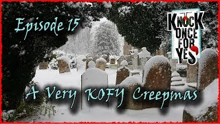 A Very KOFY Creepmas