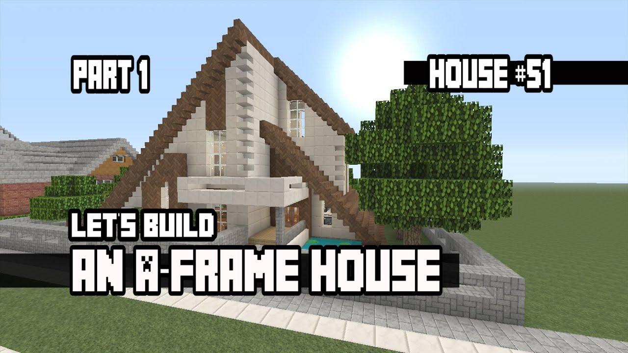 let s build an a frame house part 1 house 51 youtube let s build an a frame house part 1 house 51