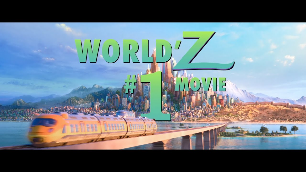 Zootopia is the World'z #1 Movie! - In Theatres NOW!