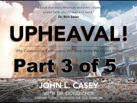 UPHEAVAL! - Why Catastrophic Earthquakes Will Soon Strike the US - Facts not Fiction - Quake History