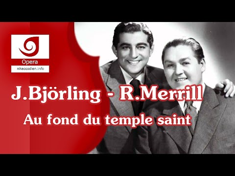 Jussi Björling  Robert Merrill Au fond du temple saint