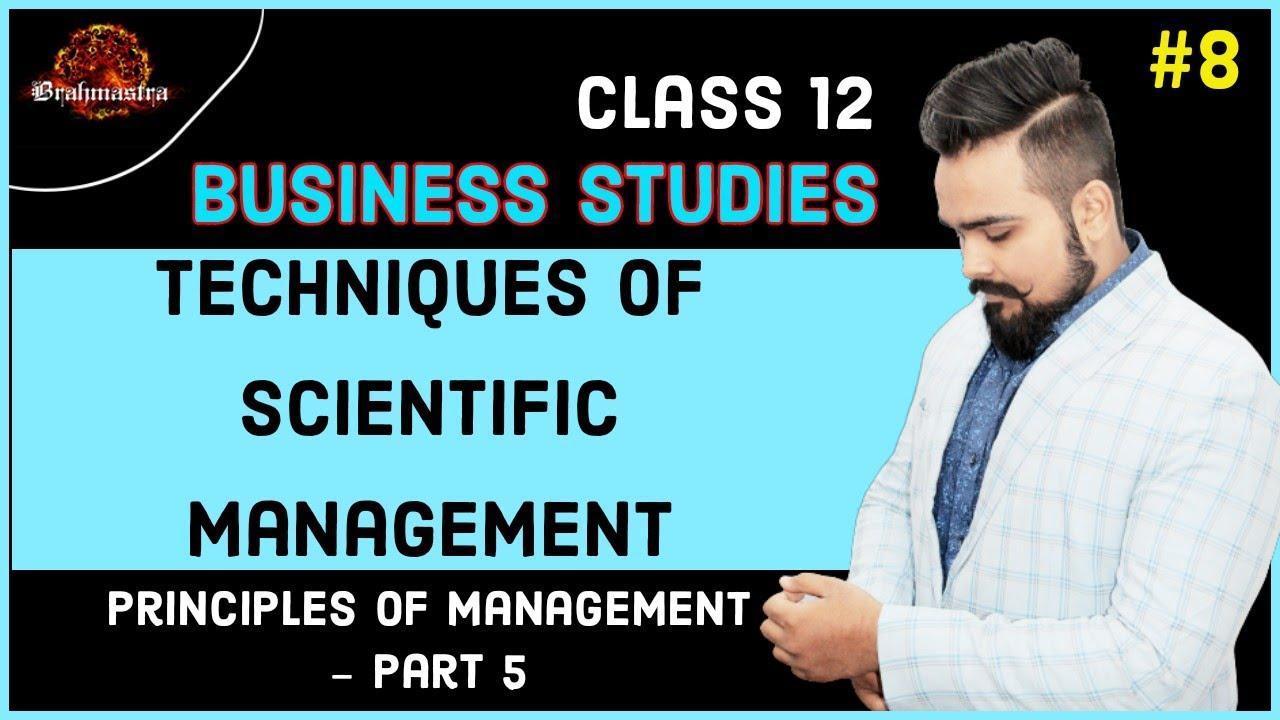 ? Techniques of scientific management | Class 12 | Business studies | board exam | video 8