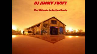 The Ultimate Seduction 2008 Remix