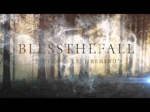 blessthefall - To Those Left Behind Lyrics | LetsSingIt