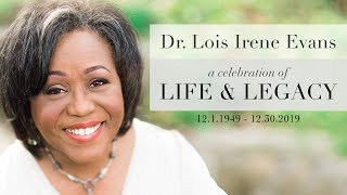 Download Mp3 Dr. Lois Irene Evans - A Celebration Of Life And Legacy