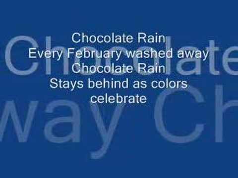 Chocolate Rain With Lyrics