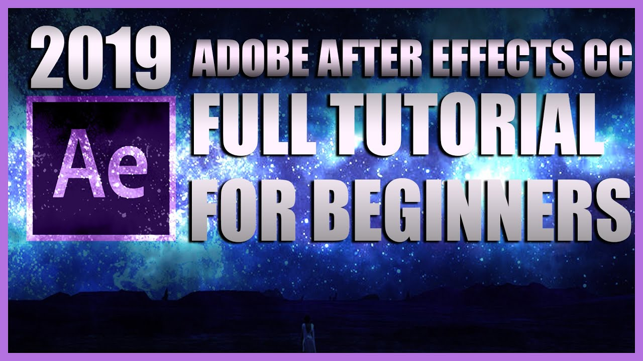How to USE Adobe After Effects CC 2019 Full Tutorial for Beginners