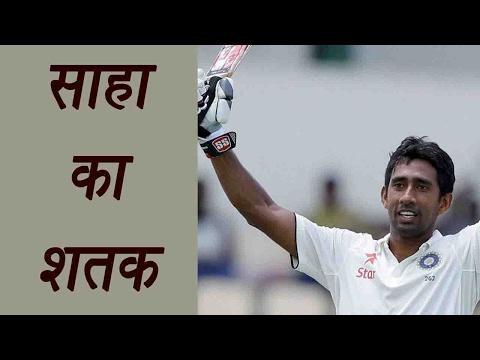 Wriddhiman Saha hits century against Bangladesh   वनइंडिया हिन्दी