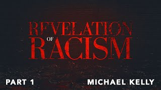 The Revelation of Racism - When The People Lose Their Power