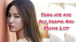 Song Hye Kyo All Drama And Movie List
