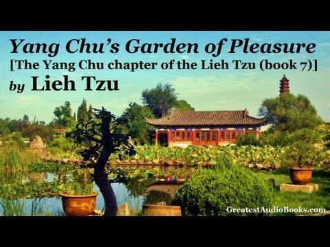 YANG CHU'S GARDEN OF PLEASURE by Lieh Tzu - FULL AudioBook | Greatest Audio Books