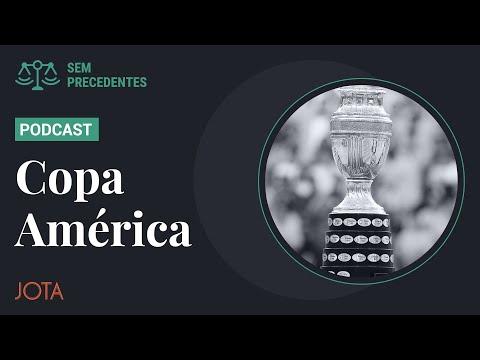 Copa América e a nova alternativa às decisões individuais no Supremo - Sem Precedentes #64