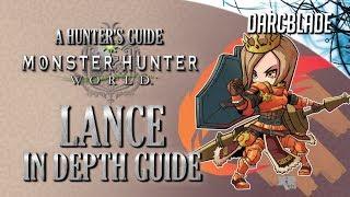 Lance In Depth Guide : Monster Hunter World