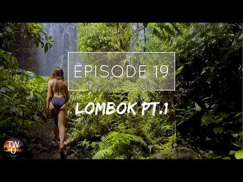 LOMBOK PT.1 - The Way Overland - Episode 19