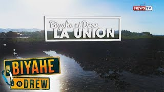 Biyahe ni Drew: Eco-Adventure in La Union (Full episode)