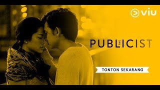 Video The Publicist | Viu Original | Prisia Nasution, Adipati Dolken, Baim Wong | Full Episode 1 download MP3, 3GP, MP4, WEBM, AVI, FLV Mei 2018