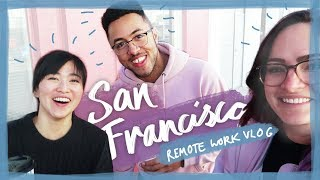 Remote working in San Francisco! - Travel vlog