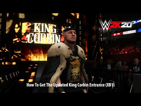 How To Get The Updated King Corbin Entrance (XB1)