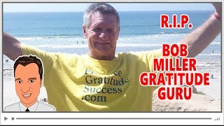 😢 Final Interview with Gratitude Guru Bob Miller featuring Marc M. Lalonde!