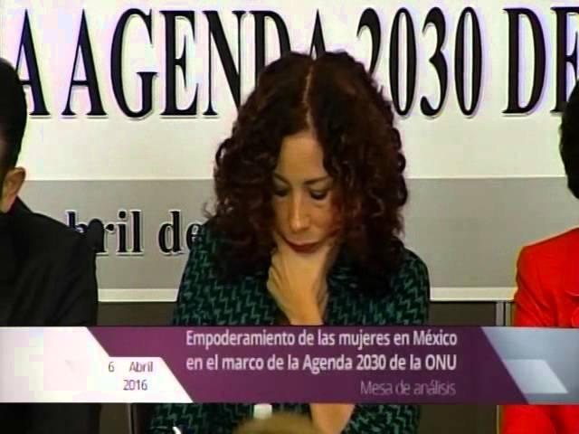Inauguración de la mesa de análisis sobre el empoderamiento de las mujeres en México
