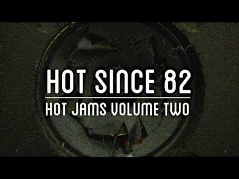 Hot Since 82 - Pour The Sugar (Noir Music)