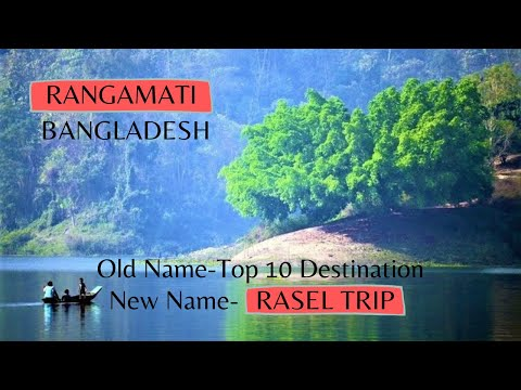 Top 10 Tourist places in Rangamati,Bangladesh
