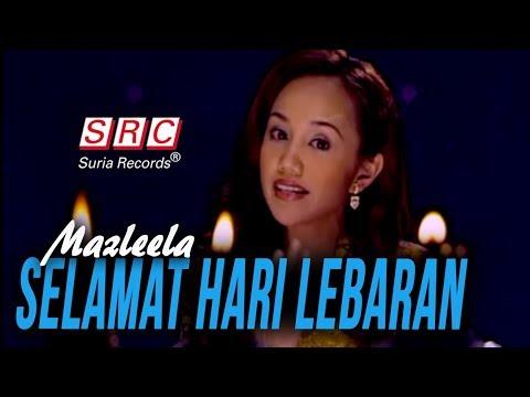 Mazleela - Selamat Hari Lebaran (Official Music Video - HD)