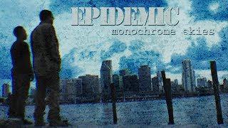 (FREE) Epidemic - Monochrome Skies [prod. by Jesse James]
