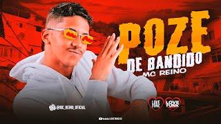 MC REINO - POZE DE BANDIDO