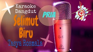 Download Karaoke Selimut Biru - Tasya Rosmala Nada Pria (Karaoke Dangdut Lirik Tanpa Vocal)