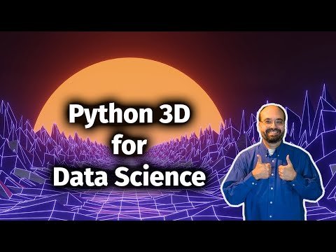Python 3D Graphics for Data Science and Visualization