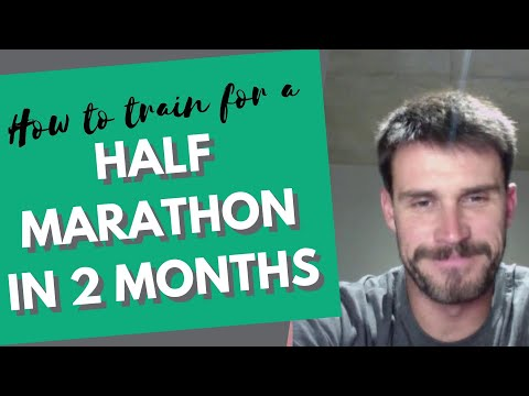 How To Train for a Half Marathon in 2 Months 8 weeks to 21k/13 miles