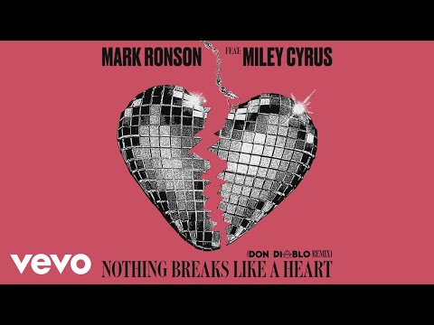 Mark Ronson - Nothing Breaks Like a Heart Don Diablo Remix  ft Miley Cyrus