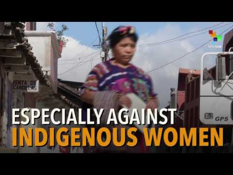 Guatemala:  the Most Dangerous Place for Women?