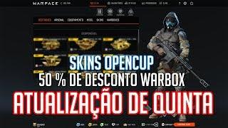 WARFACE - ATUALIZAÇÃO DE QUINTA / 50 % DE DESCONTO WARBOX / SKINS OPEN CUP