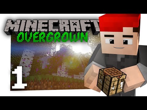 Minecraft Overgrown #1: Getting started... (Vanilla Let's Play)