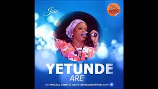 YETUNDE ARE SONGS