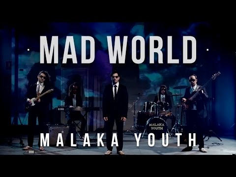 Malaka Youth - Mad World (Official video)