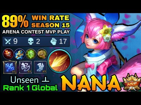 89,4% Win Rate S15 Nana Arena Contest MVP Play - Top 1 Global Nana Unseen ㅗ  - Mobile Legends