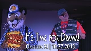 Oklacon FDS: It's Time for Drama!
