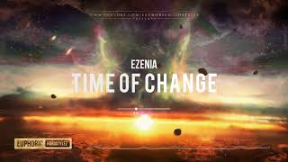 Ezenia - Time Of Change [HQ Preview]