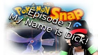 Flashback Fridays - My Name is Dick! - Pokemon Snap (Ep.4)