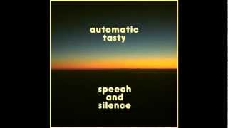 Automatic Tasty -- A Public Service Announcement