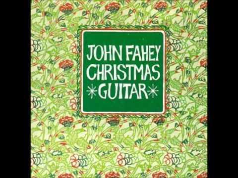 John Fahey - Silent Night, Holy Night