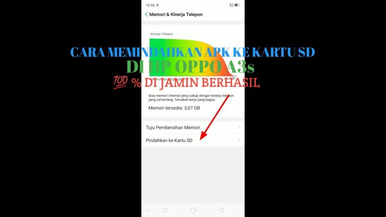 Cara Memindahkan Apk Ke Kartu Sd Di Hp Oppo A3s Youtube