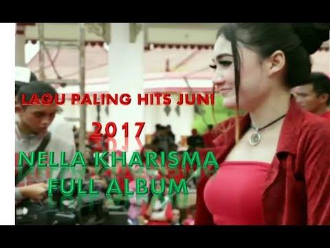 LAGU PALING HITS JUNI 2017 ~ NELLA KHARISMA ~ FULL ALBUM