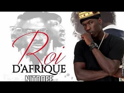Nitdoff feat Mao sidibe -  Roi d'Afrique   -  vidèo LYRICS