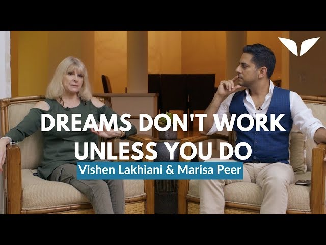 Why Dreams Don't Work Unless You Do   Marisa Peer and Vishen Lahkiani