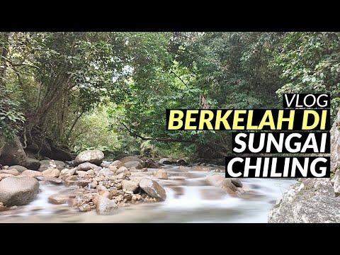 Vlog Berkelah Di Sungai Chiling